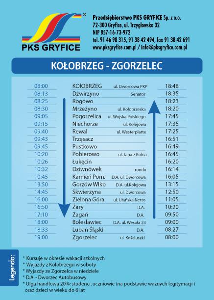 Kołobrzeg – Zgorzelec – kursuje w soboty od 01.07 do 26.08.2017r. Zgorzelec – Kołobrzeg – kursuje w niedziele od 02.07 do 27.08.2017r